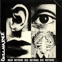 discharge - hear nothing see nothing say nothing lp 200x200 (1)