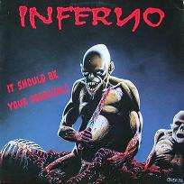 inferno - it should be your problem lp 200x200 (2)