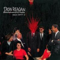 Iron Reagan - Spoiled Identity EP