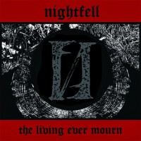 Nightfell - The Living ever mourn CD